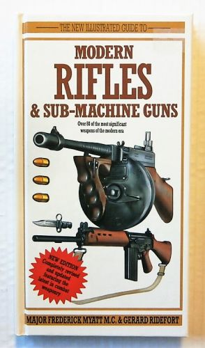 CHEAP BOOKS  ZB2285 THE NEW ILLUSTRATED GUIDE TO MODERN RIFLES AND SUB MACHINE GUNS