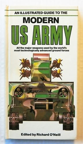 CHEAP BOOKS  ZB2287 AN ILLUSTRATED GUIDE TO THE MODERN US ARMY