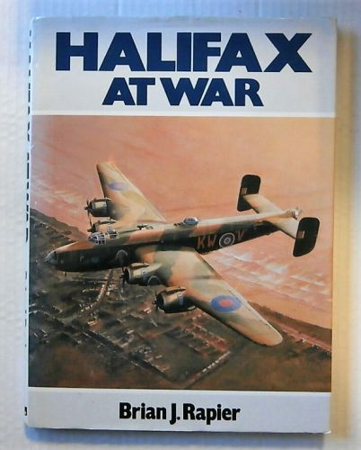 CHEAP BOOKS  ZB2280 HALIFAX AT WAR - BRIAN J RAPIER