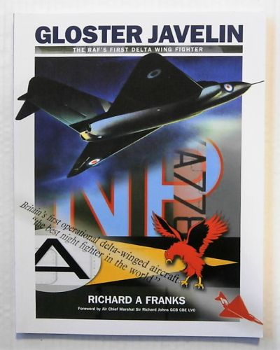 CHEAP BOOKS  ZB2324 GLOSTER JAVELIN THE RAFs FIRST DELTA WING FIGHTER - RICHARD A FRANKS