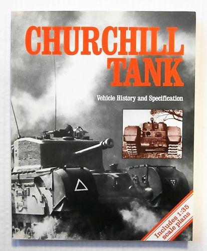 CHEAP BOOKS  ZB2325 CHURCHILL TANK - VEHICLE HISTORY AND SPECIFICATION