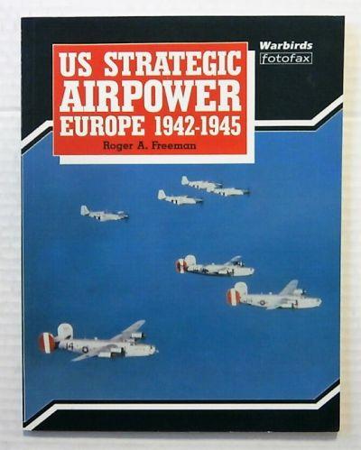 CHEAP BOOKS  ZB919 US STRATEGIC AIRPOWER EUROPE 1942-1945