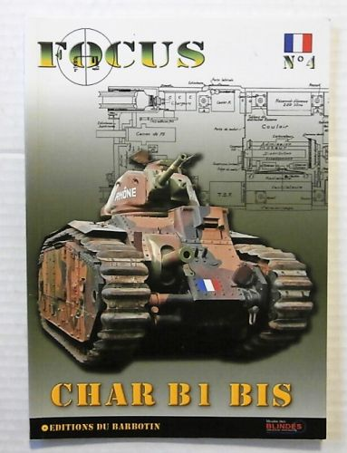 CHEAP BOOKS  ZB2309 FOCUS No 4 - CHAR B1 BIS