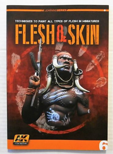 CHEAP BOOKS  ZB2314 FLESH AND SKIN  TECHNIQUES TO PAINT ALL TYPES OF FLESH IN MINIATURES