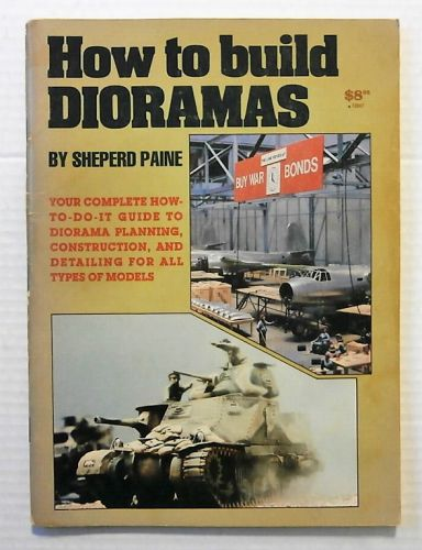 CHEAP BOOKS  ZB2317 HOW TO BUILD DIORAMAS - SHEPERD PAINE