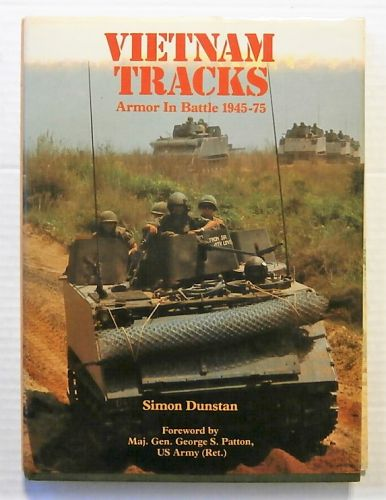 CHEAP BOOKS  ZB2337 VIETNAM TRACKS ARMOR IN BATTLE 1945-75 - SIMON DUNSTAN