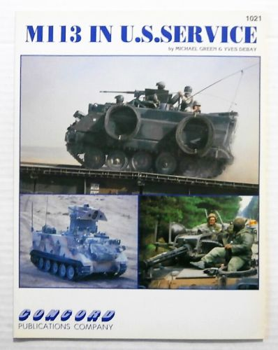 CHEAP BOOKS  ZB2352 M113 IN U.S. SERVICE - MICHAEL GREEN AND YVES DEBAY