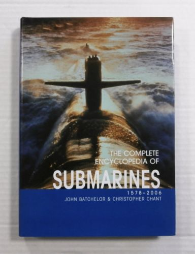 CHEAP BOOKS  ZB1168 THE COMPLETE ENCYCLOPEDIA OF SUBMARINES  1578-2006