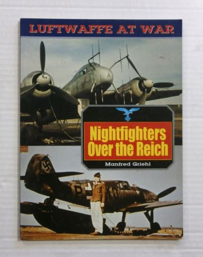 CHEAP BOOKS  ZB1162 LUFTWAFFE AT WAR NIGHTFIGHTERS OVER THE REICH