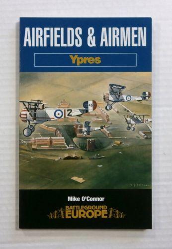CHEAP BOOKS  ZB1160 AIRFIELDS   AIRMEN YPRES BATTLEGROUND EUROPE