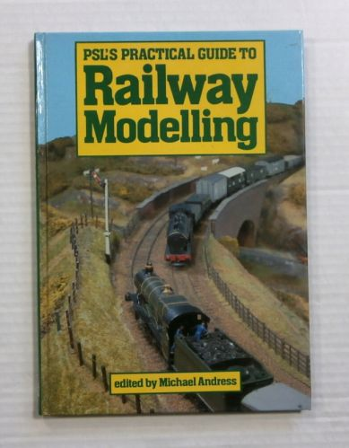 CHEAP BOOKS  ZB1159 PRACTICAL GUIDE TO RAILWAY MODELLING MICHAEL ANDRESS