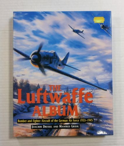 CHEAP BOOKS  ZB1178 THE LUFTWAFFE ALBUM BOMBER AND FIGHTER AIRCRAFT OF THE GERMAN AIR FORCE  1933-1945 JOACHIM DRESSEL