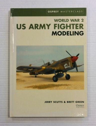 CHEAP BOOKS  ZB1174 OSPREY MASTERCLASS WORLD WAR 2 US ARMY FIGHTER MODELING JERRY SCUTTS