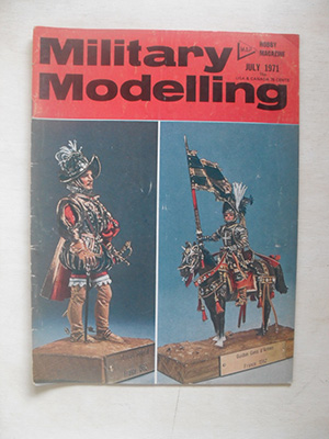 MILITARY MODELLING  MILITARY MODELLING 1971 JULY