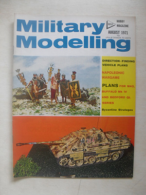 MILITARY MODELLING  MILITARY MODELLING 1971 AUGUST