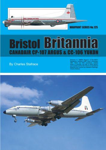 WARPAINT  125. Bristol Britannia including the Canadair CP-107 Argus and CC-106 Yukon