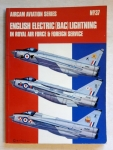 Thumbnail 37. ENGLISH ELECTRIC BAC LIGHTNING IN RAF   FOREIGN SERVICE