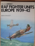Thumbnail 01. RAF FIGHTER UNITS EUROPE 1939-42