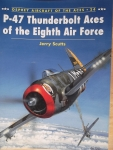 Thumbnail 024. P-47 THUNDERBOLT ACES OF THE EIGHTH AIR FORCE