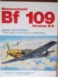 Thumbnail 2. MESSERSCHMITT Bf 109 VERSIONS B-E