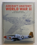 Thumbnail ZB731 AIRCRAFT ANATOMY WORLD WAR II TECHNICAL DRAWINGS OF KEY AIRCRAFT 1939-1945