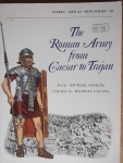 Thumbnail 046. THE ROMAN ARMY CAESAR TO TRAJAN  ORIGINAL EDITION