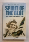 Thumbnail ZB722 SPIRIT OF THE BLUE PETER AYER ST - A FIGHTER PILOTS STORY