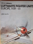 Thumbnail 06. LUFTWAFFE FIGHTER UNITS EUROPE 1939-41