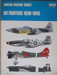 Thumbnail S17. 50 FIGHTERS 1938-1945 VOLUME 1