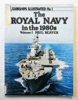 Thumbnail 01. THE ROYAL NAVY IN THE 1980s VOLUME 1