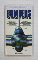 Thumbnail ZB1332 AN ILLUSTRATED GUIDE TO BOMBERS OF THE WORLD WAR II - BILL GUNSTON