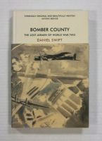 Thumbnail ZB1329 BOMBER COUNTY THE LAST AIRMEN OF WORLD WAR TWO - DANIEL SWIFT