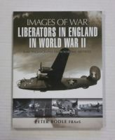 Thumbnail ZB1351 IMAGES OF WAR LIBERATORS IN ENGLAND IN WORLD WAR II - PETER BODLE FRAeS