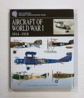 Thumbnail ZB1349 THE ESSENTIAL AIRCRAFT IDENTIFICATION GUIDE AIRCRAFT OF WORLD WAR I 1914-1918 - JACK HERRIS